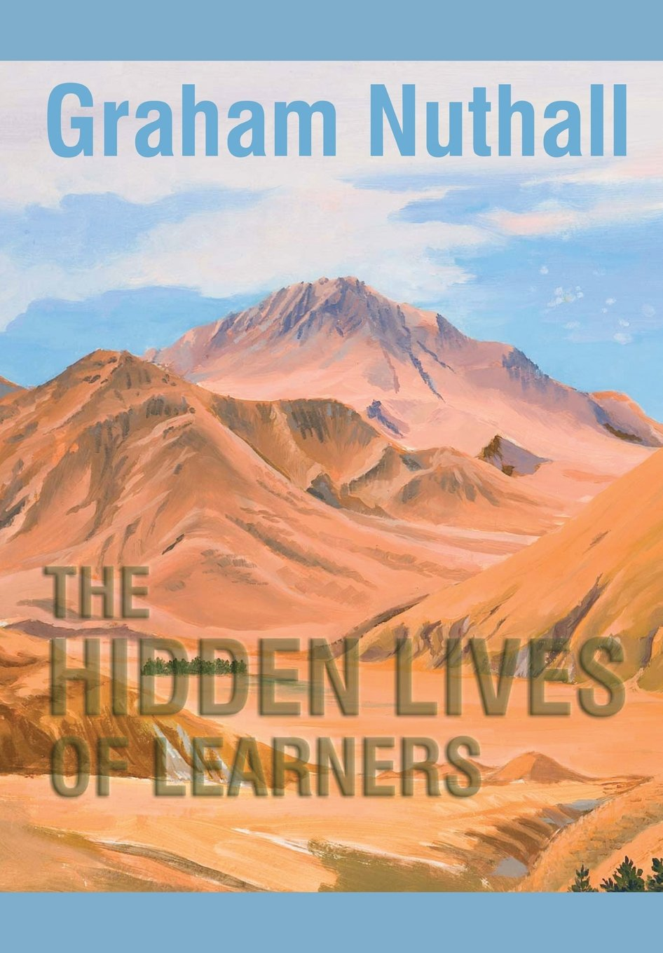 Reflections on The Hidden Lives of Learners