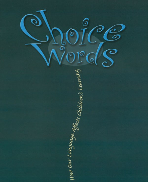 Reflections on Choice Words