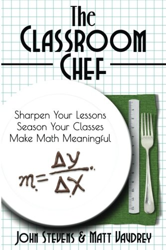 Reflections on The Classroom Chef
